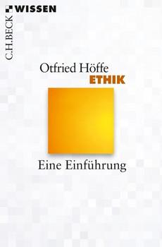 Ethik. Eine Einführung - Otfried Höffe  [Taschenbuch]