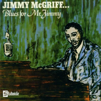 Jimmy Mcgriff - Blues for Mr.Jimmy