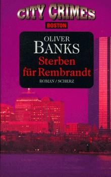Sterben für Rembrandt. - Oliver Banks