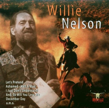 Willie Nelson - Everything But You