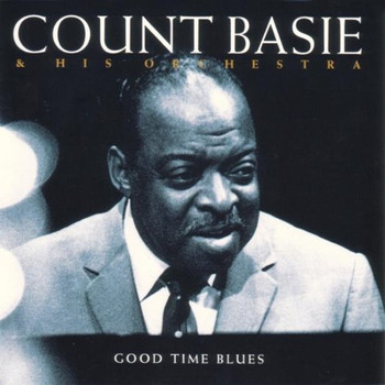 Count & His Orchestra Basie - Good Time Blues