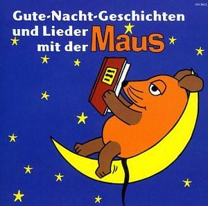 die Maus - Gute-Nacht-Geschichten & Lieder