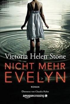 Nicht mehr Evelyn - Victoria Helen Stone  [Taschenbuch]