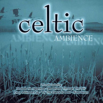 Various - Celtic Ambience