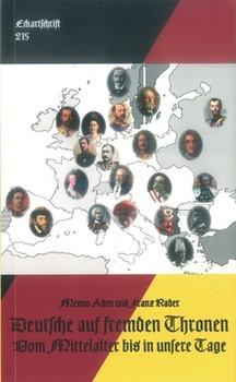 Deutsche auf fremden Thronen. Vom Mittelalter bis zum Ersten Weltkrieg - Franz Rader  [Taschenbuch]