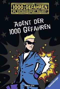 Agent der 1000 Gefahren - Fabian Lenk [Taschenbuch]