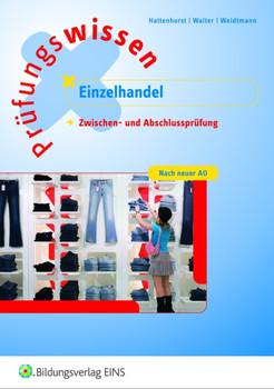 Prüfungswissen Einzelhandel (Zwischen- und Abschlussprüfung) (Aufgabenband) - Anita Hattenhorst