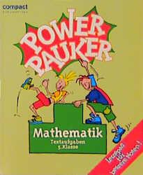 Power Pauker, Mathematik Textaufgaben 5. Klasse - Uwe Fricke