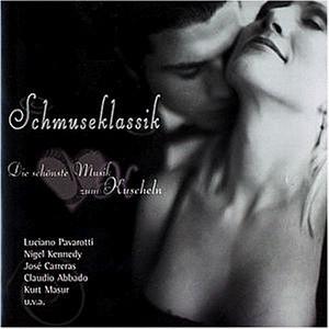 Various - Schmuseklassik (Die schönste Musik zum Kuscheln)
