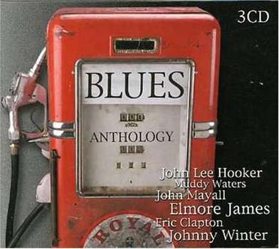 Blues Anthology - Blues Anthology