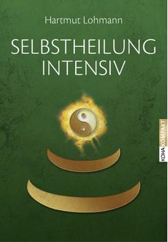 Selbstheilung  intensiv - Lohmann, Hartmut
