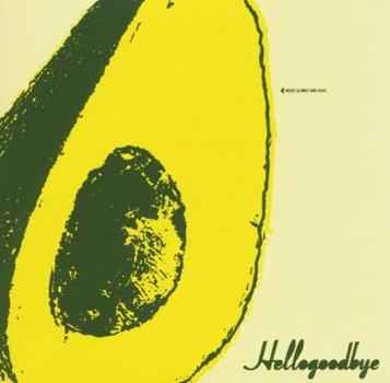 hellogoodbye - Hellogoodbye
