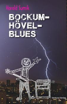 Bockum-Hövel-Blues - Harald Sumik  [Taschenbuch]