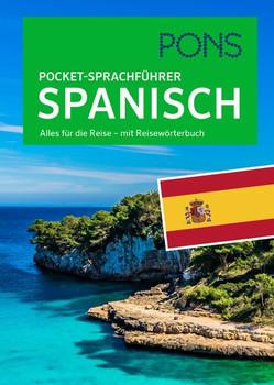 PONS Pocket-Sprachführer Spanisch. Alles für die Reise – mit Reisewörterbuch [Taschenbuch]