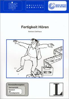 5: Fertigkeit Hören: Fertigkeit Hören, Lehrbuch: Fernstudienangebot Germanistik: Deutsch als Fremdsprache - Barbara Dahlhaus