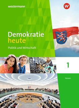 Demokratie heute / Demokratie heute - Ausgabe 2018 für Hessen. Ausgabe 2018 für Hessen / Schülerband 1 [Gebundene Ausgabe]