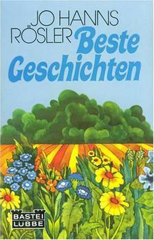 Beste Geschichten. - Jo Hanns Rösler