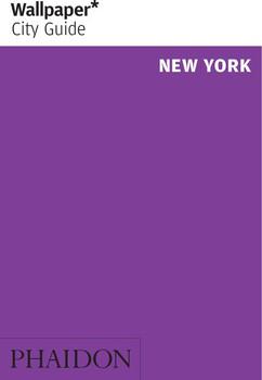 Wallpaper* City Guide New York [Taschenbuch]