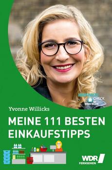 Meine 111 besten Einkaufstipps - Yvonne Willicks  [Taschenbuch]