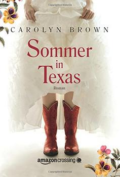 Sommer in Texas - Brown, Carolyn