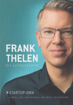 Frank Thelen – Die Autobiografie. Startup DNA – Hinfallen, aufstehen, die Welt verändern - Frank Thelen  [Gebundene Ausgabe]