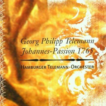 Hamburger Telemann Orchester - Johannes Passion 1765