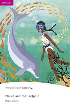 Easystart: Maisie and the Dolphin - Stephen Rabley  [Taschenbuch]