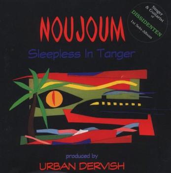 Noujoum - Sleepless in Tanger