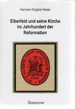 Elberfeld und seine Kirche im Jahrhundert der Reformation - Hermann Klugkist Hesse  [Taschenbuch]