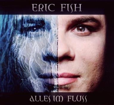 Eric Fish - Alles im Fluss
