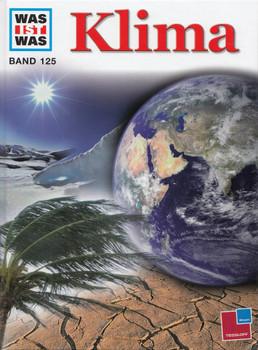 Was ist Was: Band 125 - Klima [Gebundene Ausgabe]