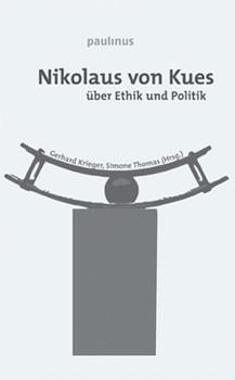 Nikolaus von Kues über Ethik und Politik [Gebundene Ausgabe]