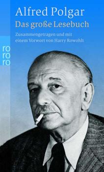 Alfred Polgar - Das große Lesebuch - Alfred Polgar