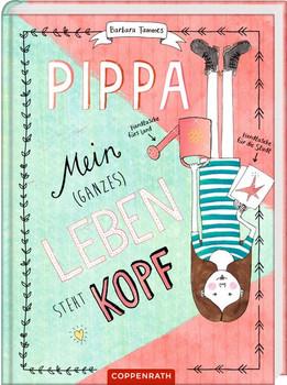 Pippa (Bd. 2). Mein (ganzes) Leben steht kopf - Barbara Tammes  [Gebundene Ausgabe]