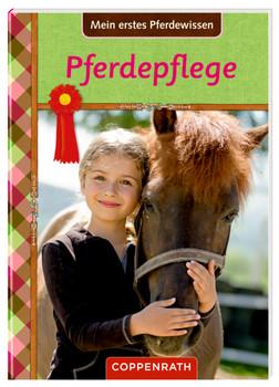 Pferdefreunde: Mein erstes Pferdewissen: Pferdepflege - Panzacchi, Cornelia