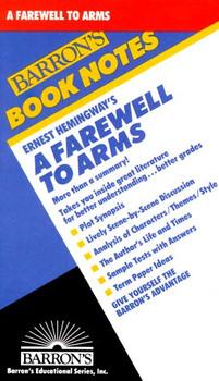 Ernest Hemingway's a Farewell to Arms (Barron's Book Notes) - H. R. Berridge