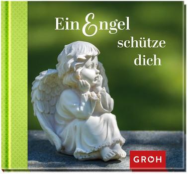 Ein Engel schütze dich [Gebundene Ausgabe]