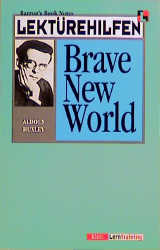 Lektürehilfen Huxley Brave New World. (Lernmaterialien) - Anthony Astrachan