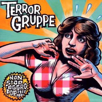 Terrorgruppe - Nonstopaggropop 1977-1997