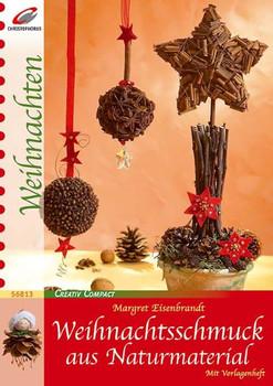 Weihnachtsschmuck aus Naturmaterial - Margret Eisenbrandt
