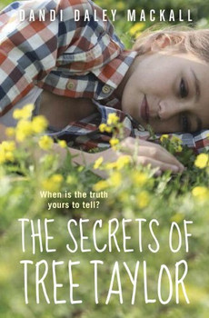 The Secrets of Tree Taylor - Mackall, Dandi Daley