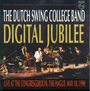 Dutch Swing College Band - Digital Jubilee