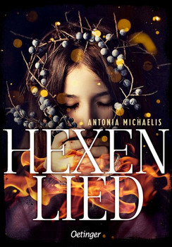 Hexenlied - Antonia Michaelis  [Gebundene Ausgabe]