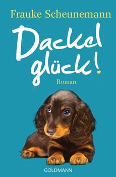 Dackelglück. Dackel Herkules 5 - Roman - Frauke Scheunemann  [Taschenbuch]
