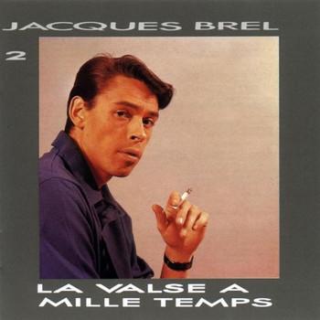 Jacques Brel - La Valsa a Mille Tamps