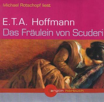 Das Fräulein von Scuderi. 2 CDs