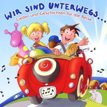 Various - Wir Sind Unterwegs / Lieder und Geschichten für die Reise