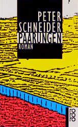 Paarungen (rororo) - Peter Schneider