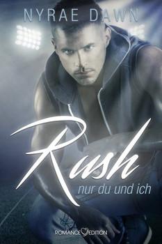 Rush: Nur du und ich - Dawn, Nyrae