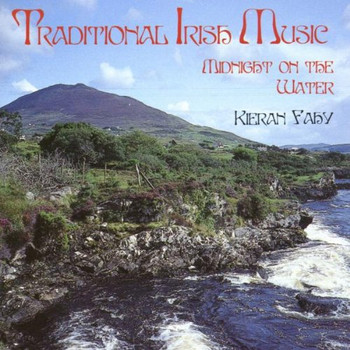 Kieran Fahy - Traditional Irish Music Midnig